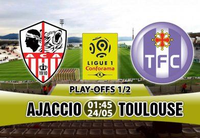 Nhận định Ajaccio vs Toulouse, 1h45 ngày 24/5: Điểm tựa sân nhà