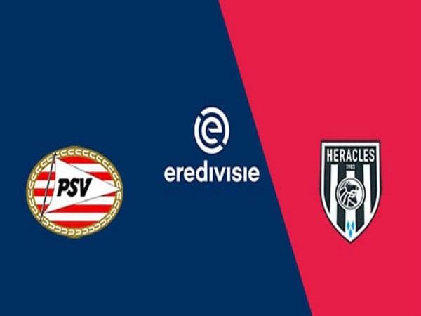 Soi kèo PSV Eindhoven vs Heracles, 0h30 ngày 16/05