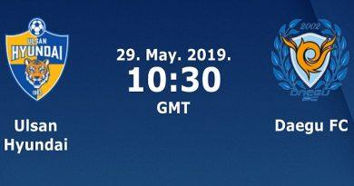 Nhận định Ulsan Hyundai vs Daegu, 17h30 ngày 29/05