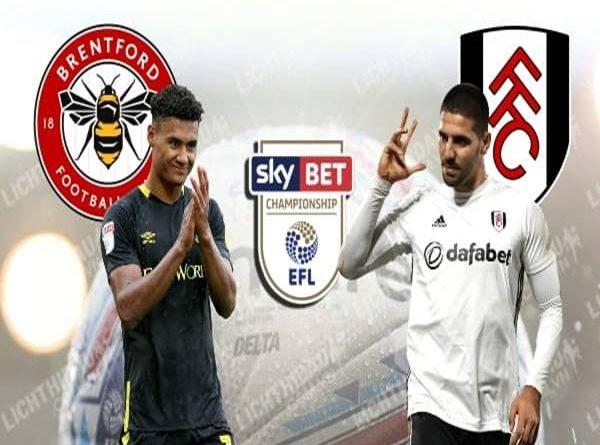 Nhận định Brentford vs Fulham, 01h45 ngày 05/8