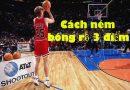 Cách ném bóng rổ 3 điểm đúng kỹ thuật chính xác nhất