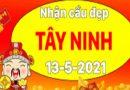 Dự đoán xổ số Tây Ninh 13/5/2021 chiều nay siêu chuẩn