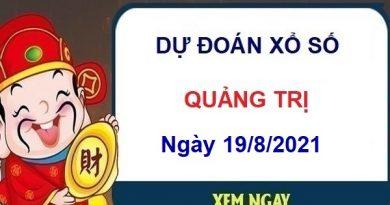 Dự đoán XSQT ngày 19/8/2021