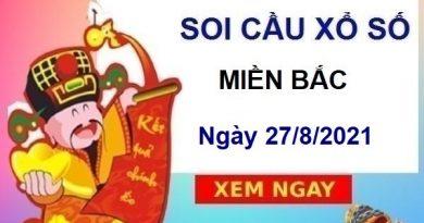 Soi cầu XSMB ngày 27/8/2021